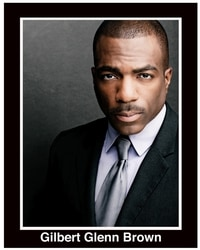 Gilbert Glenn Brown - Kenny Leon's True Colors Theatre Company Atlanta