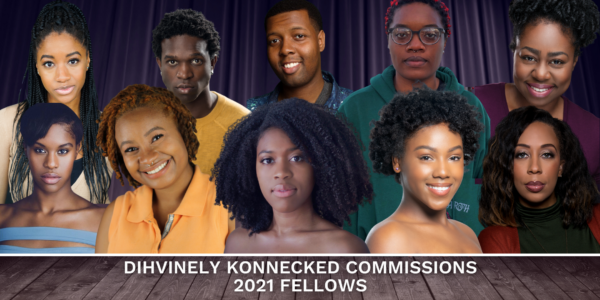 The True Colors Theatre Company Dihvinely Konnecked Commissions Fellows