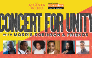 Concert for Unity: Presented by True Colors Theatre and The Atlanta Opera