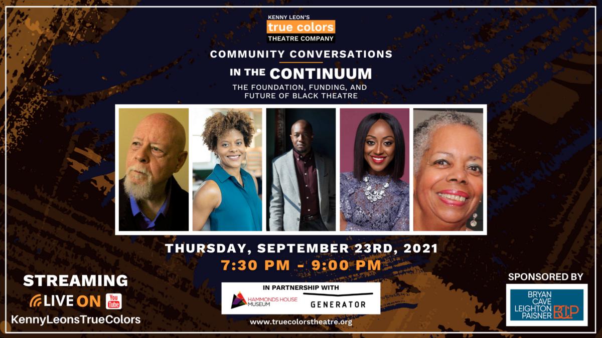 In the Continuum: True Colors Theatre Company Community Conversation