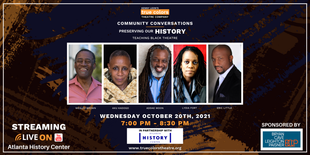 True Colors Theatre Community Conversation: Preserving Our History: Teaching Black Theatre